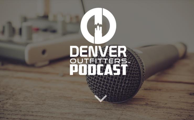 Denver Outfitters Podcast