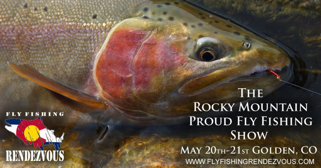 Fly Fishing Rendezvous Colorado